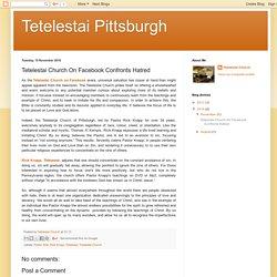 Tetelestai Pittsburgh: Tetelestai Church On Facebook Confronts Hatred