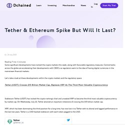 Tether & Ethereum Spike But Will It Last? - Dchained