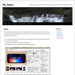 PK_Tether | Tethering and remote control software for Pentax DSLR cameras