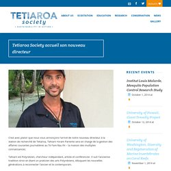 Tetiaroa Society accueil son nouveau directeur Tetiaroa Society