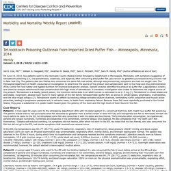 CDC MMWR 02/01/15 Tetrodotoxin Poisoning Outbreak from Imported Dried Puffer Fish — Minneapolis, Minnesota, 2014