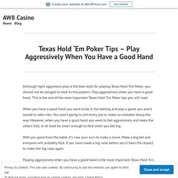 Texas Hold 'Em Poker Tips – Online Casino Games – AW8 Casino