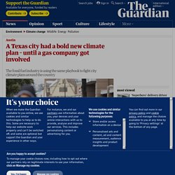 A Texas city had a bold new climate plan – until a gas company got involved