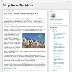 Shop Texas Electricity: How to Get a Good Residential Electricity Plan