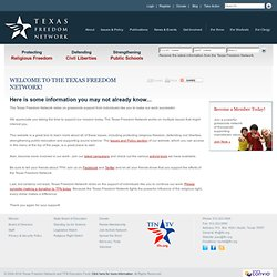 Texas Freedom Network: Welcome to Texas Freedom Network