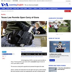 Texas Law Permits Open Carry of Guns