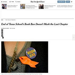 End of Texas School's Book Ban Doesn't Mark the Last Chapter