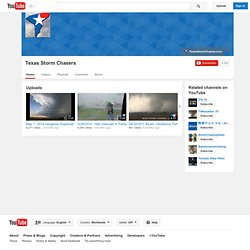 TexasStormChasers's Channel