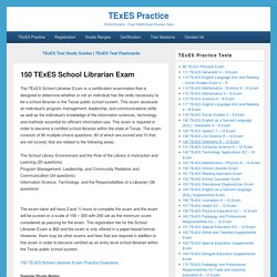 150 TExES School Librarian Exam