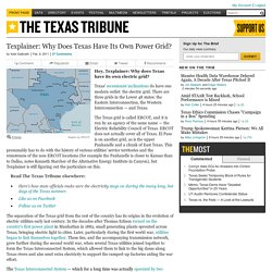 Texplainer: Why Does Texas Have Its Own Power Grid?