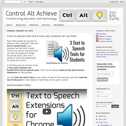 Control Alt Achieve: 3 text to speech tools and 5 ways your students can use them