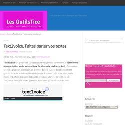 Text2voice. Faites parler vos textes