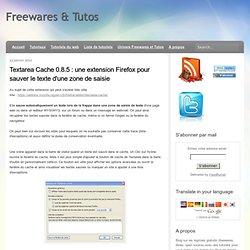 une extension Firefox pour sauver le texte d'une zone de saisie