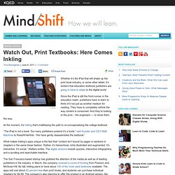Watch Out, Print Textbooks: Here Comes Inkling