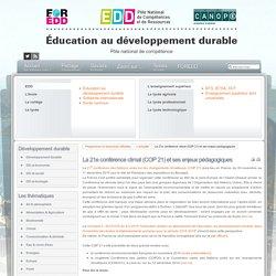 EDD : les textes - La 21e conférence climat (COP 21) et ses enjeux pédagogiques