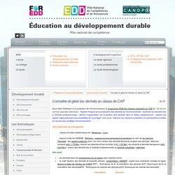 EDD : les textes - Connaître et gérer les déchets en classe de CAP