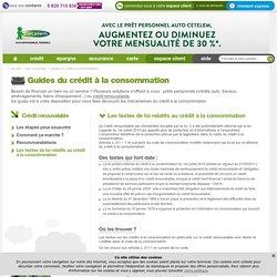 Les textes de loi du crédit à la consommation - guide du crédit Cetelem