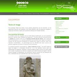 Textes Fondateurs » Gilgamesh