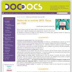Textes de la rentrée 2015. Focus sur l'EMI - Doc pour docs