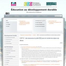 EDD : les textes - COP 21 : des ressources du pôle EDD pour en montrer les enjeux aux élèves