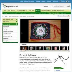 En textil hyllning — Region Halland