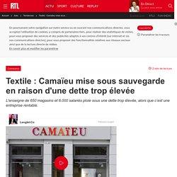 Textile : Camaïeu mise sous sauvegarde en raison d'une dette trop élevée