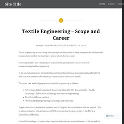 Textile Engineering – Scope and Career – Site Title