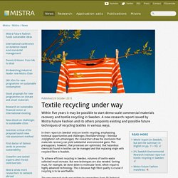 Textile recycling under way - Mistra