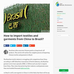 How to import textiles and garments from China to Brazil?