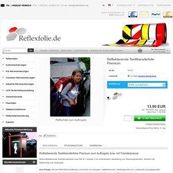 Reflektierende Textiltransferfolie Premium - Reflecto GmbH