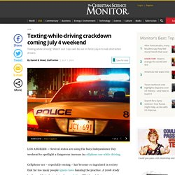 Texting-while-driving crackdown coming July 4 weekend