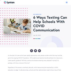 6 Ways Texting Can Help Schools With COVID Communication