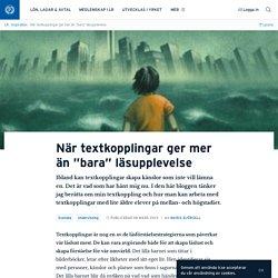 """När textkopplingar ger mer än """"bara"""" läsupplevelse · Maria Björsell"""