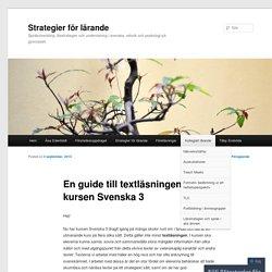 En guide till textläsningen i kursen Svenska 3
