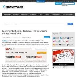 Lancement officiel de TextMaster, la plateforme des rédacteurs web