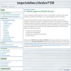3.- Textos según su ámbito de uso - Lengua Castellana y Literatura 1º ESO