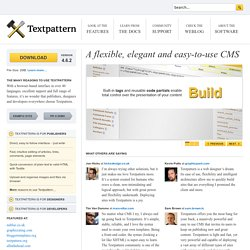 Textpattern CMS ­ A flexible, elegant and easy-to-use content management system