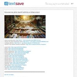 Konularına göre tasnif edilmiş e-kitap arşivi