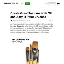 Create Great Textures with Oil and Acrylic Paint Brushes