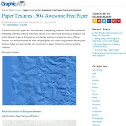 Paper Textures : 50+ Awesome Free Paper Textures Collection