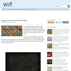 Web Resources Fact: Vintage Textures Collection for Designer