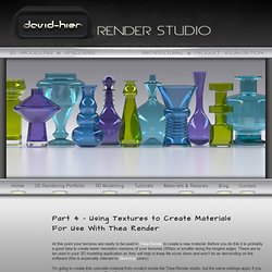 Part 4 - Using Textures to Create Materials For Use With Thea Render