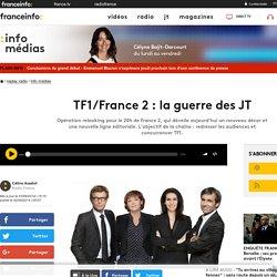 TF1/France 2 : la guerre des JT