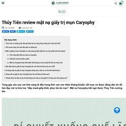 Thủy Tiên review mặt nạ giấy trị mụn Caryophy
