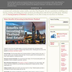 Thailand Property: Major Benefits Of Investing In Real Estate Thailand