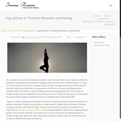 Yoga Retreat to Thailand: Relaxation and Healing