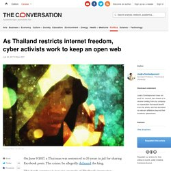 As Thailand restricts internet freedom, cyber activists work to keep an open web