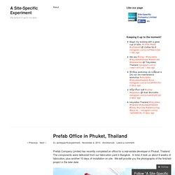 Prefab Office in Phuket, Thailand