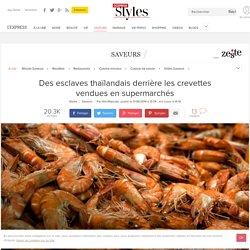 Des esclaves thaïlandais derrière les crevettes vendues en supermarchés
