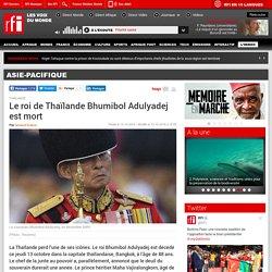 Le roi de Thaïlande Bhumibol Adulyadej est mort - Asie-Pacifique